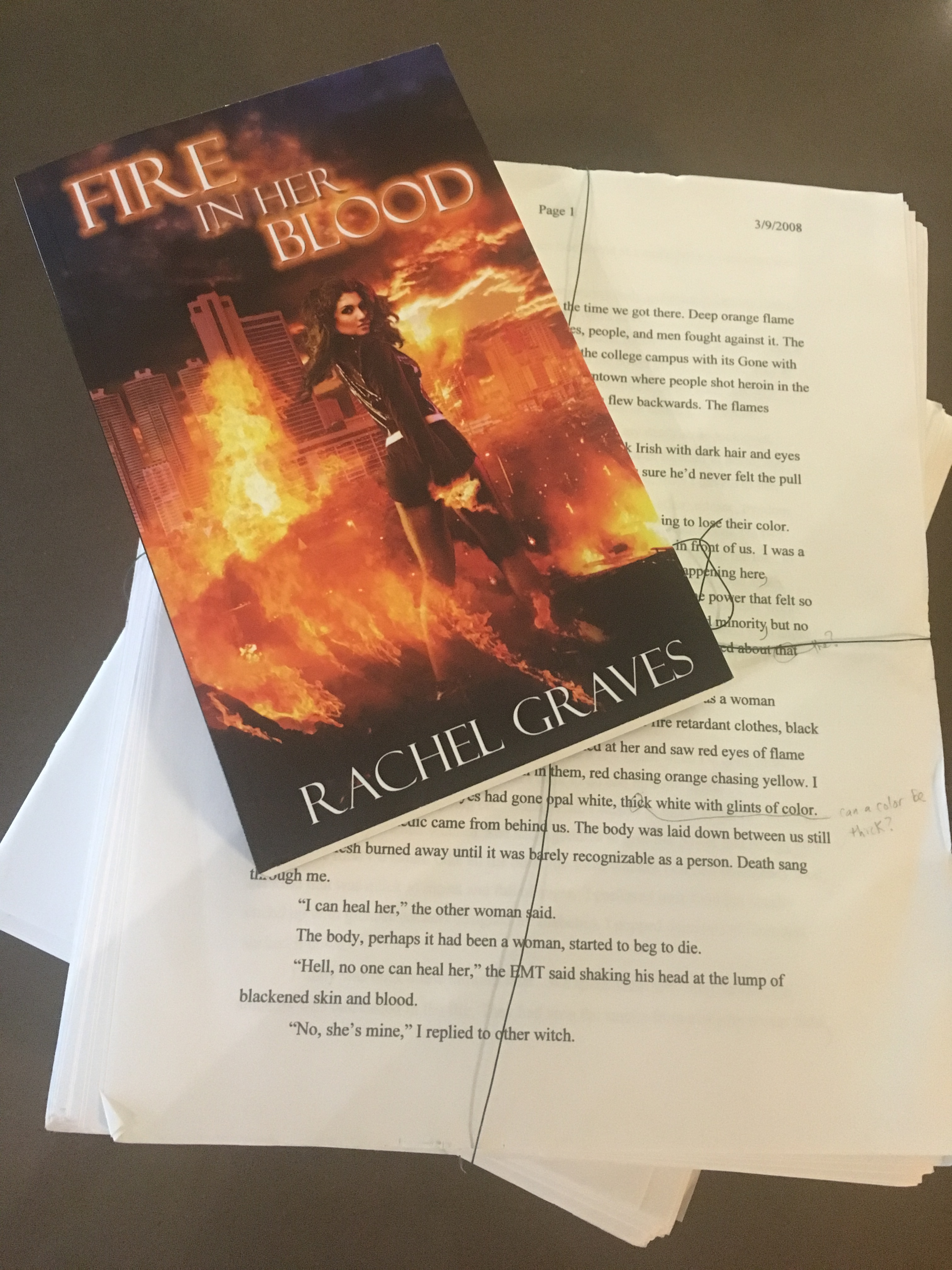Fire in Her Blood - First draft and final novel